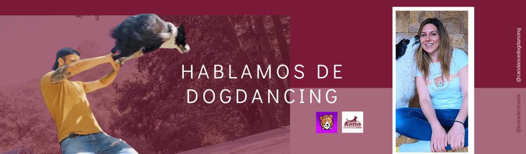 Portada Hablamos de Dog Dancing entrevista a Candance